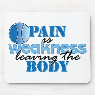 Pain is weakness leaving the body - Tennis Mouse Pad