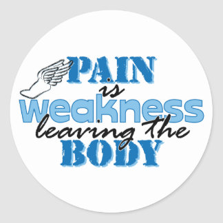 Pain is weakness leaving the body - track round sticker