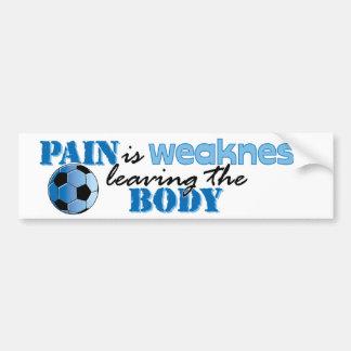 Pain is weakness - Soccer bumper sticker