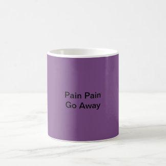 Pain Pain Go Away Fibro Coffee Mug