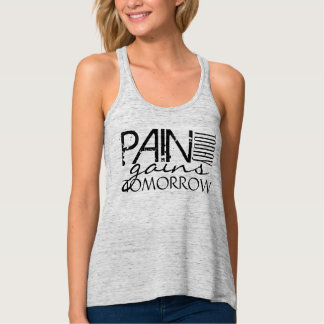 Pain Today, Gains Tomorrow Tee