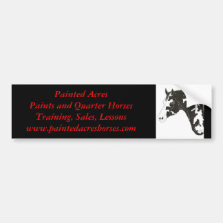 paint horse, Painted AcresPaints and Quarter Ho... Bumper Sticker