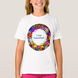 Paint splatter I love homeschool T-Shirt