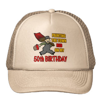 Paint The Town 50th Birthday Gifts Cap