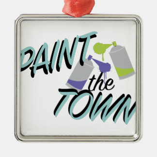 Paint The Town Metal Ornament