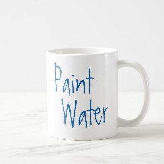 Paint Water NOT Paint Water For Artist Humor Art Basic White Mug