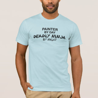 Painter Deadly Ninja by Night T-Shirt