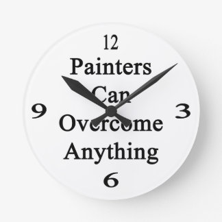 Painters Can Overcome Anything Wallclock