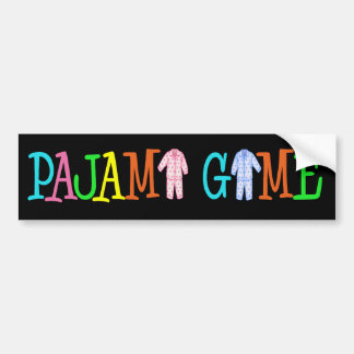 Pajama Game Bumper Sticker