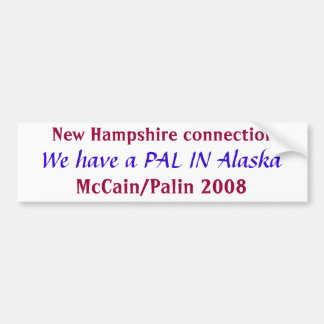Pal in Alaska  Bumper Sticker