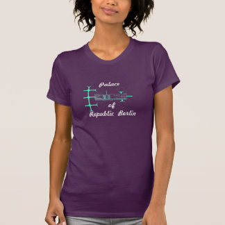 Palace of the Republic of Design T-Shirt