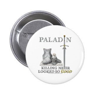 Paladin Killing Never Looked So Good Pinback Buttons
