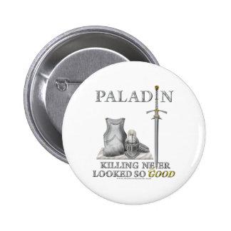 Paladin: Killing Never Looked So Good Pin