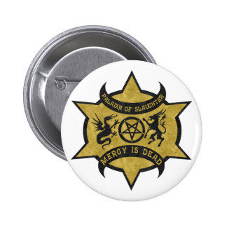 Paladin of Slaughter Pinback Buttons