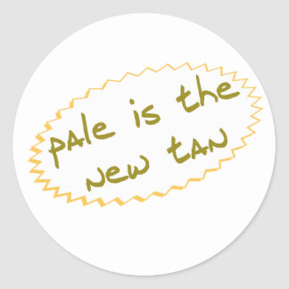 Pale is the new tan round sticker