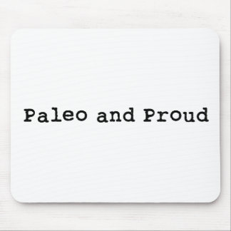Paleo and Proud Mouse Pad
