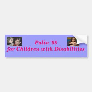 Palin '08 for Children with Disabilities Bumper Sticker