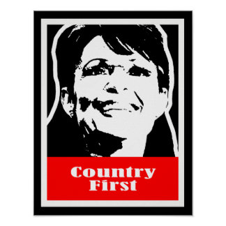 Palin 2012 - Country First Print