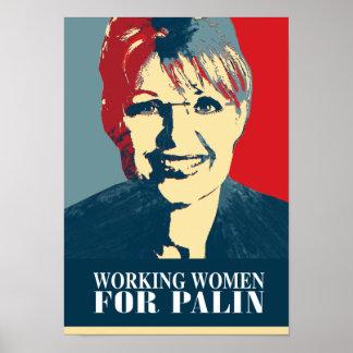 Palin 2012 - Working Women for Palin Posters