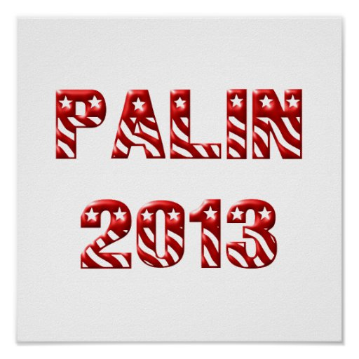 Palin 2013 Red Posters