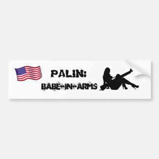 Palin babe-in-arms bumper sticker
