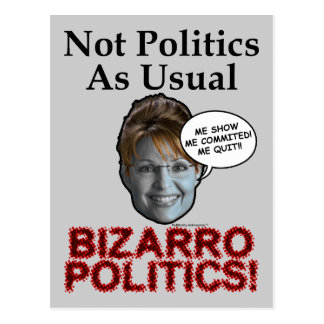 Palin Bizarro Politics Postcard