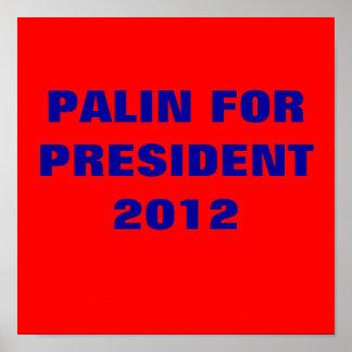 PALIN FOR PRESIDENT2012 PRINT