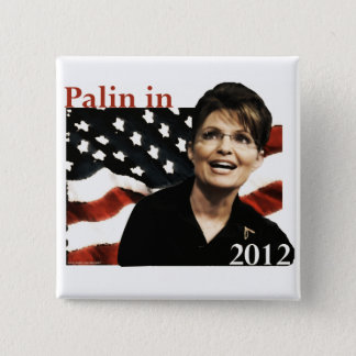 Palin for President in 2012 15 Cm Square Badge