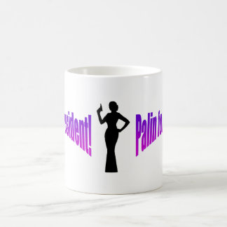 Palin for President! Coffee Mug