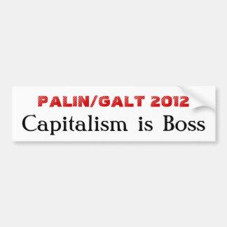 PALIN/GALT 2012, Capitalism is Boss Bumper Sticker