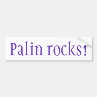 Palin rocks! bumper stickers