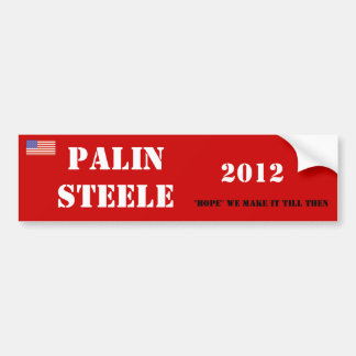 "PALINSTEELE, 2012, ""hope"" we ... Car Bumper Sticker"