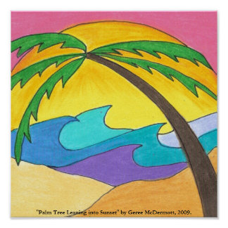 """""""Palm Tree Leaning into Sunset"""" Poster"""