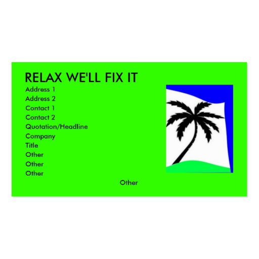 palm tree love, RELAX WE'LL FIX IT, Address 1, ... Business Cards