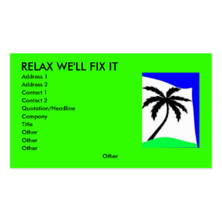 palm tree love, RELAX WE'LL FIX IT, Address 1, ... Pack Of Standard Business Cards