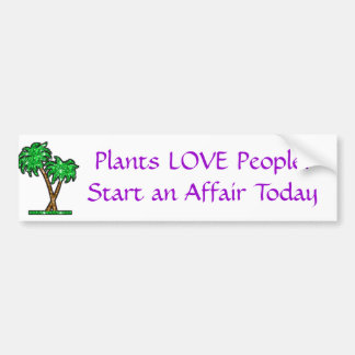 palm-tree, Plants LOVE People!Start an Affair T... Bumper Sticker