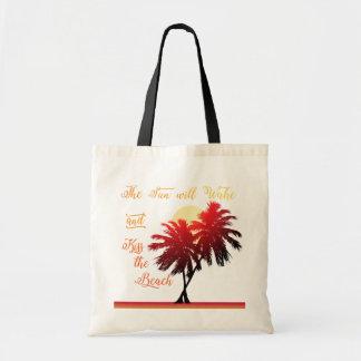 Palm Tree Sun Will Wake and Kiss the Beach Tote Bag