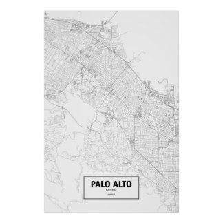 Palo Alto, California (black on white) Poster