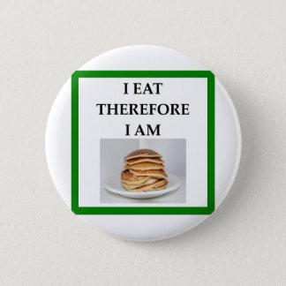 pancakes 6 cm round badge