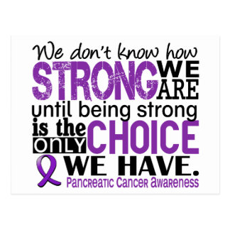 Pancreatic Cancer How Strong We Are Postcard