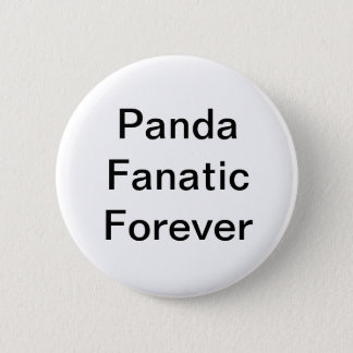 Panda Fanatic Forever Button