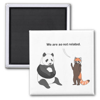 Pandas: So Not Related Magnet
