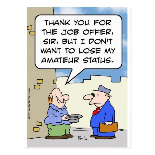 panhandler job offer lose amateur status post cards