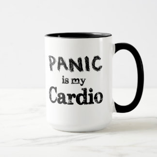 Panic is my Cardio Funny Saying Mug for Women