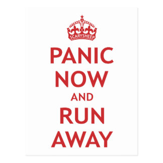 Panic Now and Run Away Postcard