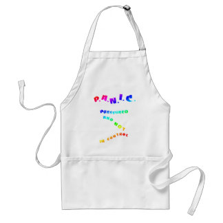 PANIC Pressured and not in control Adult Apron