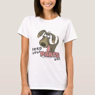 Panting Dog-Keep Pants On T-Shirt