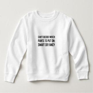 Pants Smart Or Fancy Sweatshirt