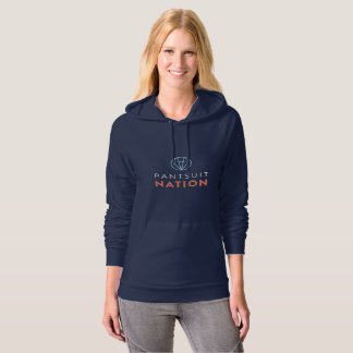 Pantsuit Nation American Apparel Sweatshirt, Women Hoodie