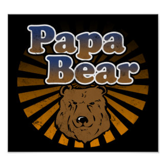 Papa Bear, Cool Fathers Day Vintage Look Poster